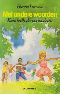 met-andere-woorden-klein-liedboek-voor-kinderen-1987-callenbach-nijkerk